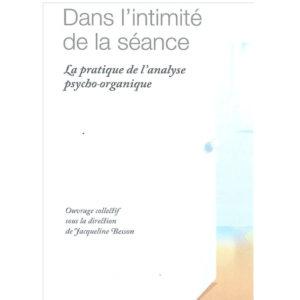 N° 25 – DANS L'INTIMITÉ DE LA SÉANCE : La pratique de l'APO (2011)