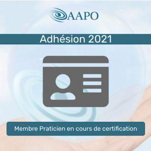 ADHÉSION 2021 – MEMBRE EN COURS DE CERTIFICATION