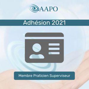 ADHÉSION 2021 – MEMBRE PRATICIEN CERTIFIÉ SUPERVISEUR